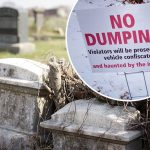 Mount Moriah Cemetery and 'no dumping' sign